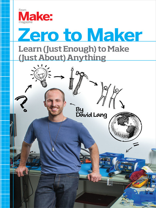 Title details for Zero to Maker by David Lang - Available