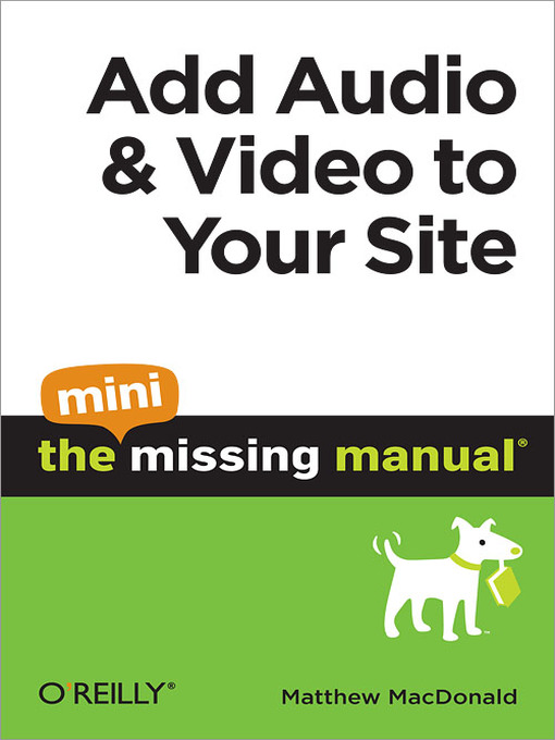 Title Details For Add Audio And Video To Your Site By Matthew MacDonald