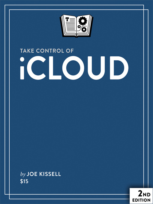 Title details for Take Control of iCloud by Joe Kissell - Available