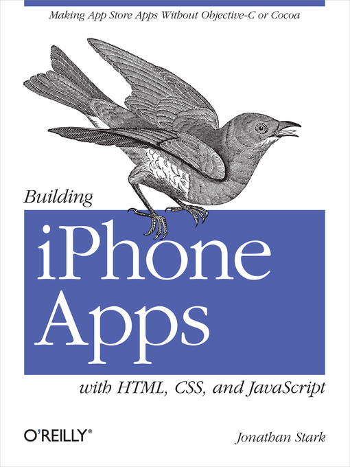 Title details for Building iPhone Apps with HTML, CSS, and JavaScript by Jonathan Stark - Available