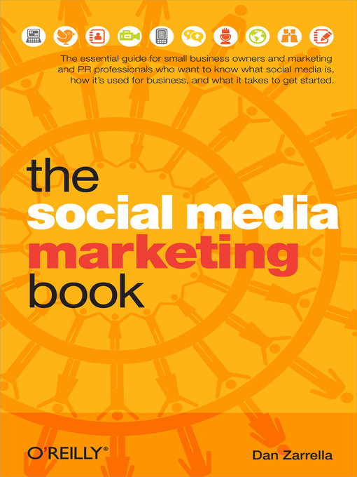 Title details for The Social Media Marketing Book by Dan Zarrella - Available