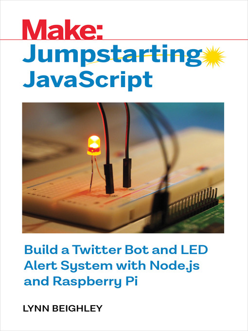 Title details for Jumpstarting Javascript by Lynn Beighley - Available