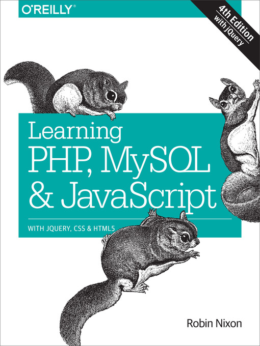 Title details for Learning PHP, MySQL & JavaScript by Robin Nixon - Wait list