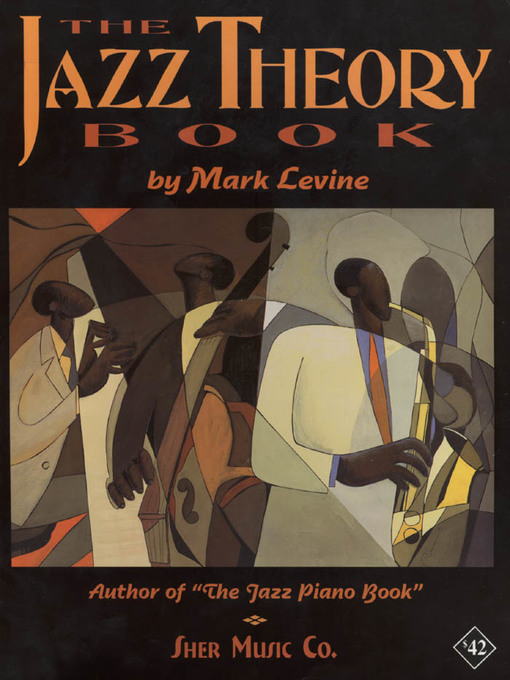 Title details for The Jazz Theory Book by SHER Music - Available