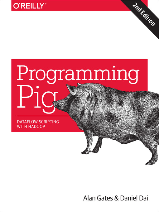 Title details for Programming Pig by Alan Gates - Available
