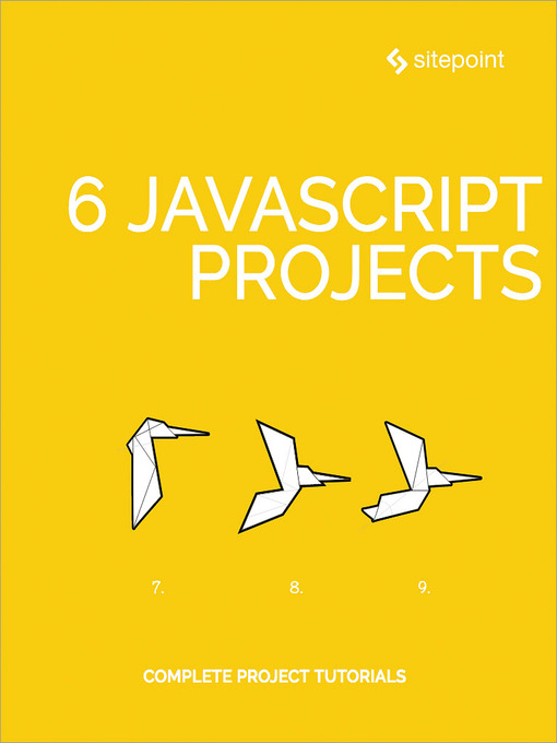 6 JavaScript projects  (eBook, 2018) [WorldCat org]