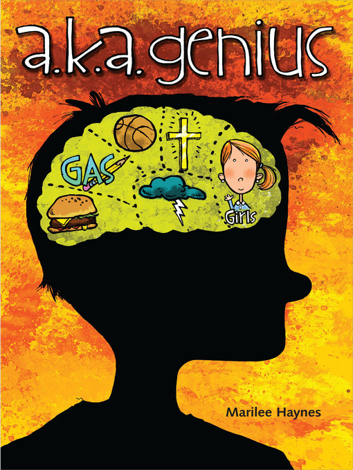 Title details for A.k.a. Genius by Marilee Haynes - Wait list