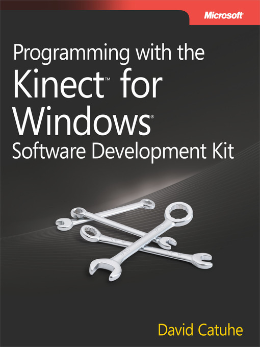 programming with the kinect for windows software development kit rh nlb overdrive com kinect for windows sdk programming guide pdf download kinect v2 programming guide