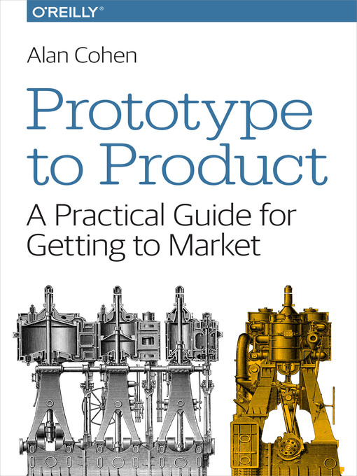 Title details for Prototype to Product by Alan Cohen - Available