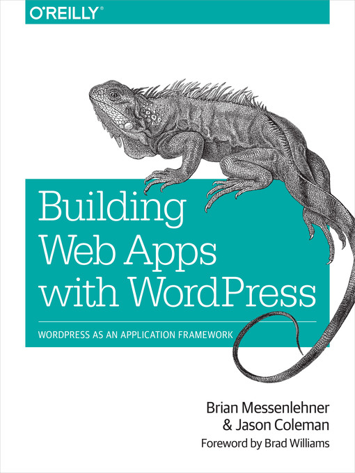 Title details for Building Web Apps with WordPress by Brian Messenlehner - Available