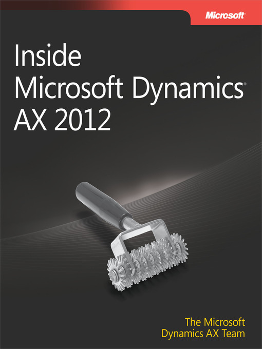 Title details for Inside Microsoft Dynamics® AX 2012 by The  Microsoft Dynamics AX Team - Available