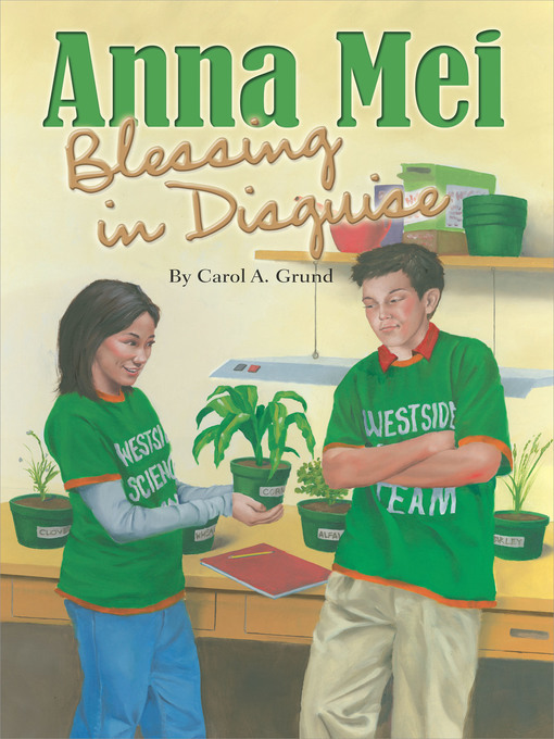 Title details for Anna Mei, Blessing in Disguise by Carol A. Grund - Available