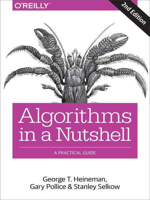 Title details for Algorithms in a Nutshell by George  T. Heineman - Available