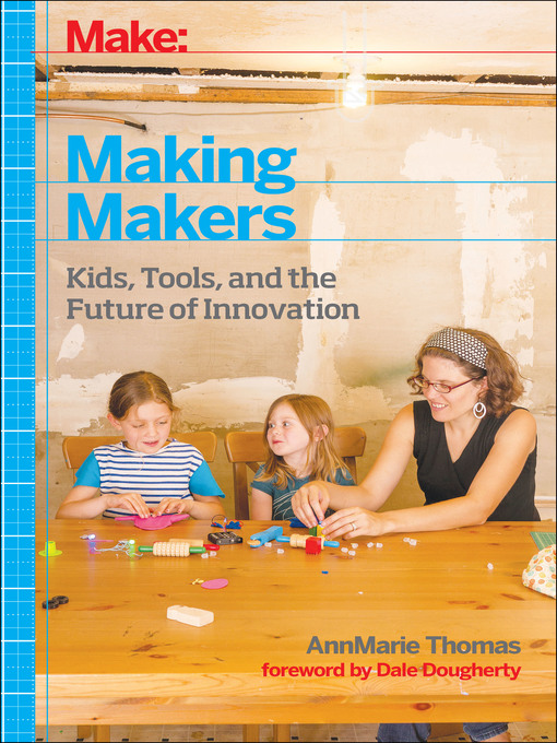 Title details for Making Makers by AnnMarie Thomas - Available