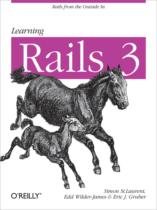 Title details for Learning Rails 3 by Simon St. Laurent - Available