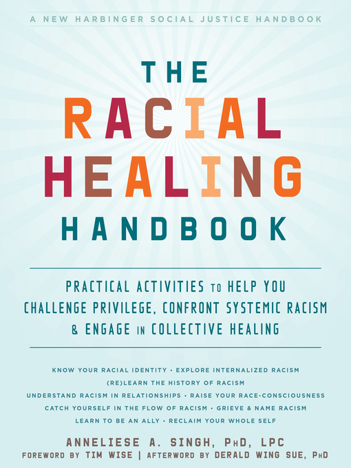 Title details for The Racial Healing Handbook by Anneliese A. Singh - Wait list