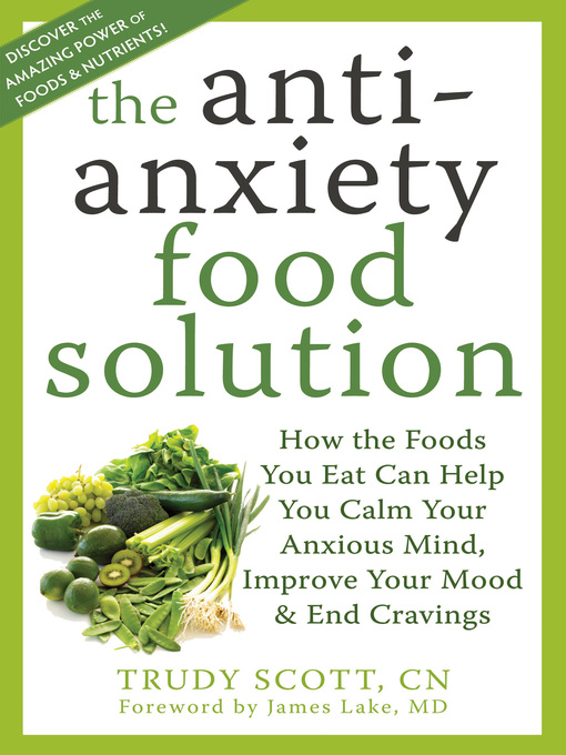 Title details for The Antianxiety Food Solution by Trudy Scott - Wait list