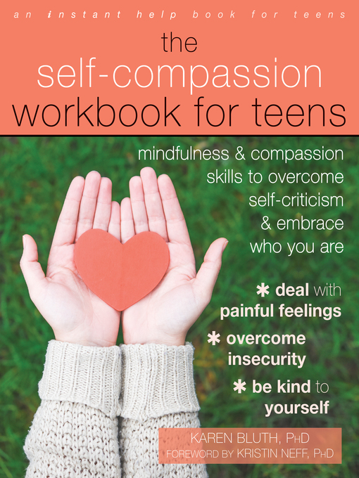 Title details for The Self-Compassion Workbook for Teens by Karen Bluth - Available