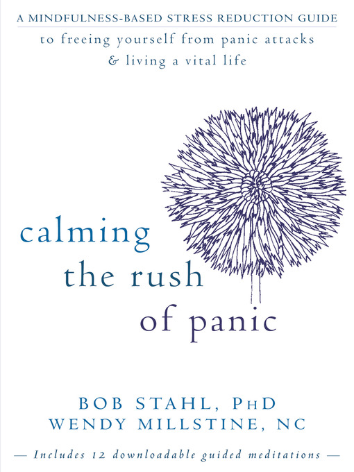 Title details for Calming the Rush of Panic by Bob Stahl - Available