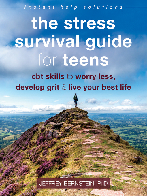 Title details for The Stress Survival Guide for Teens by Jeffrey Bernstein - Available