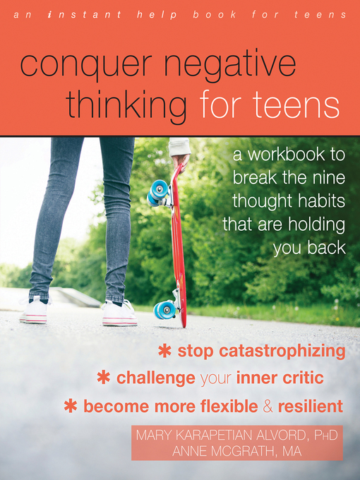Title details for Conquer Negative Thinking for Teens by Mary Karapetian Alvord - Available