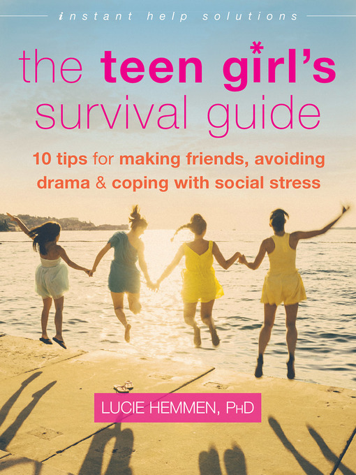 Title details for The Teen Girl's Survival Guide by Lucie Hemmen - Wait list