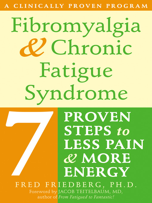 Title details for Fibromyalgia and Chronic Fatigue Syndrome by Fred Friedberg - Available