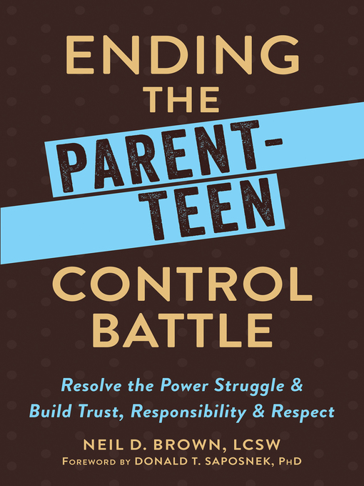 Cover of Ending the Parent-Teen Control Battle