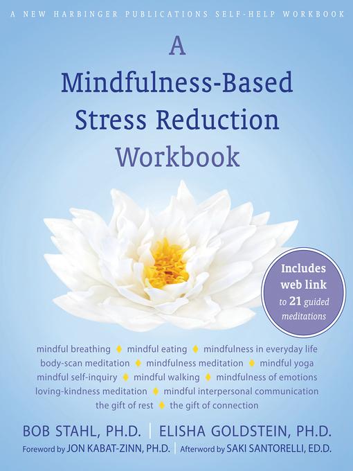 Title details for A Mindfulness-Based Stress Reduction Workbook by Bob Stahl - Wait list