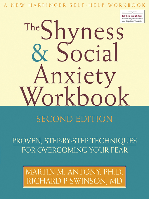Title details for The Shyness and Social Anxiety Workbook by Martin Antony - Wait list