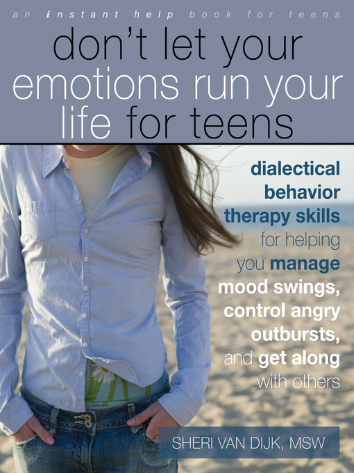 Title details for Don't Let Your Emotions Run Your Life for Teens by Sheri Van Dijk - Available