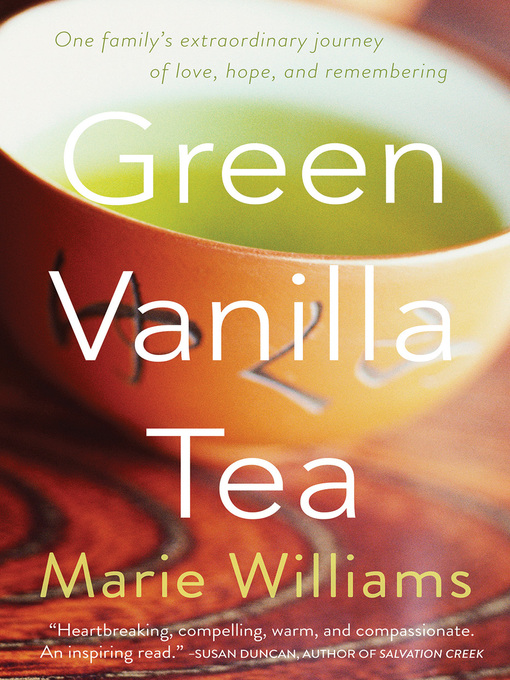 Title details for Green Vanilla Tea by Marie Williams - Available