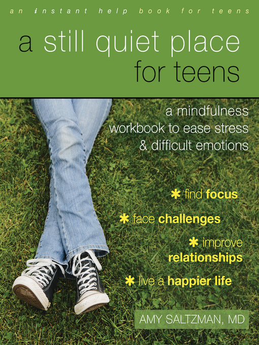 Title details for A Still Quiet Place for Teens by Amy Saltzman - Available