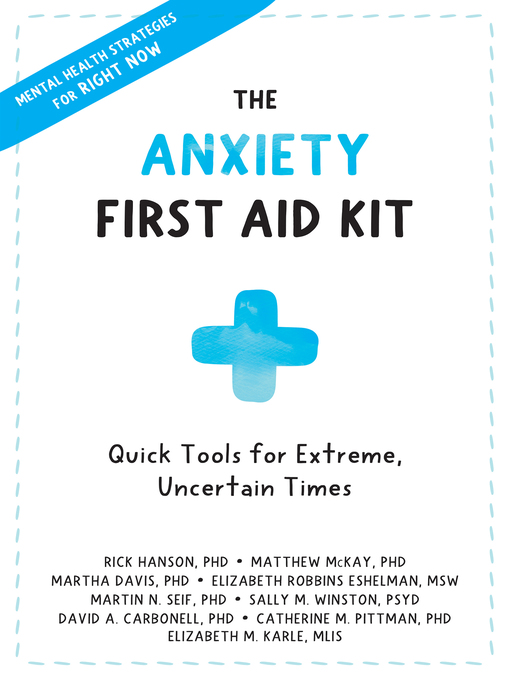 Title details for The Anxiety First Aid Kit by Rick Hanson - Available