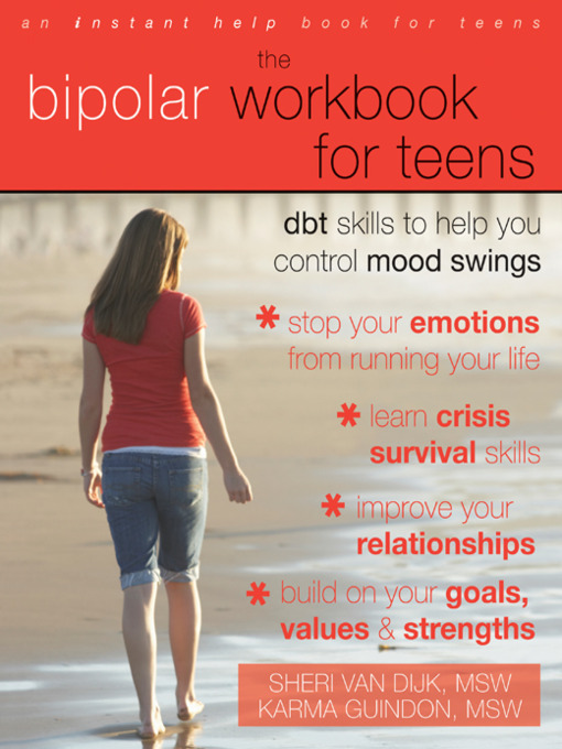Title details for The Bipolar Workbook for Teens by Sheri Van Dijk - Available