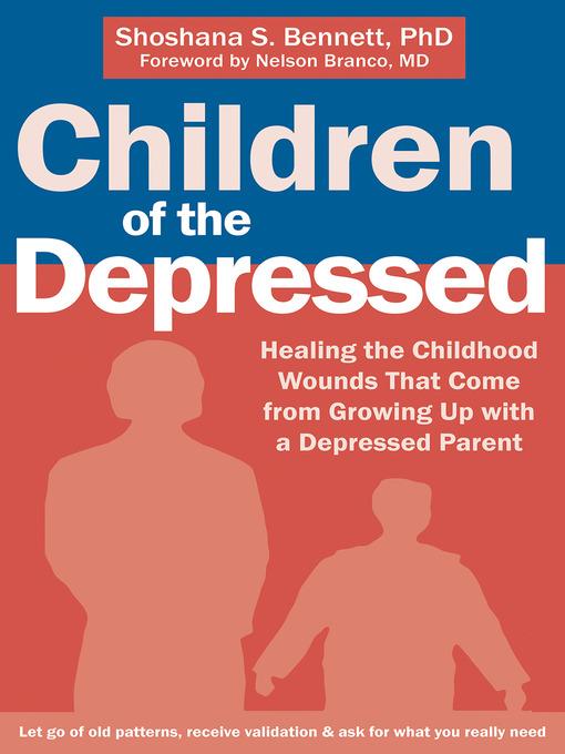 Title details for Children of the Depressed by Shoshana S. Bennett - Available