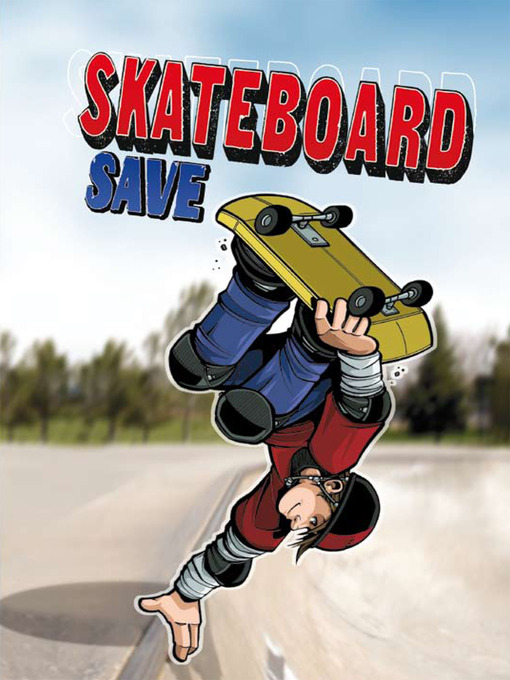 Title details for Skateboard Save by Eric Stevens - Available