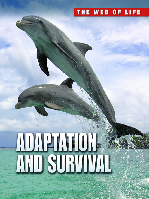 external adaptation and survival Tek 712a investigate and explain how internal structures of organisms have adaptations that allow specific functions such as gills in fish, hollow bones in birds, or xylem in plants.