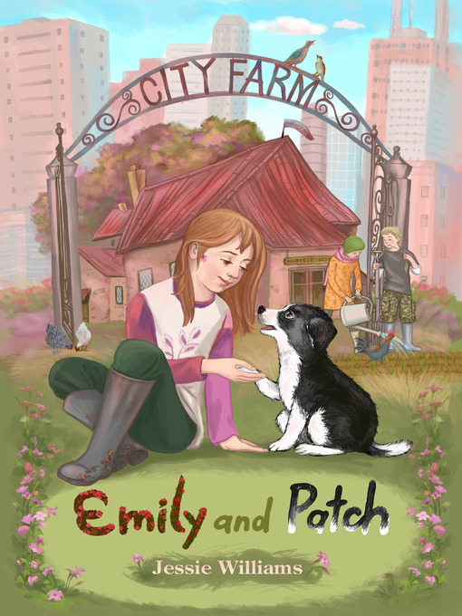 Title details for Emily and Patch by Jessie Williams - Available