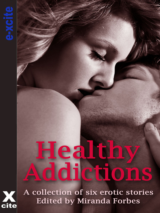 Title details for Healthy Addictions by Landon Dixon - Available