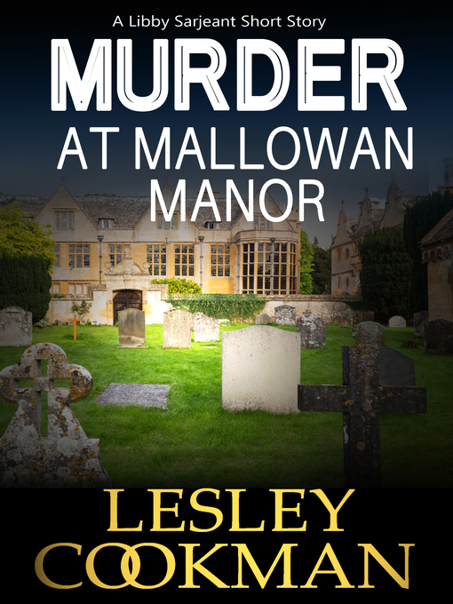 Title details for Murder at Mallowan Manor by Lesley Cookman - Wait list