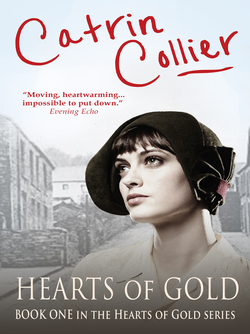 Title details for Hearts of Gold by Catrin Collier - Available