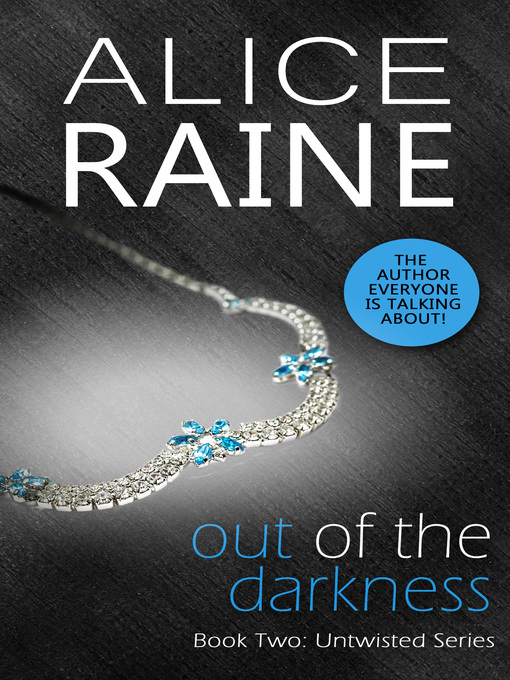Title details for Out of the Darkness by Alice Raine - Available