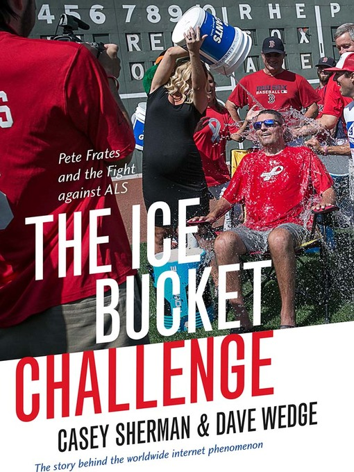 Title details for The Ice Bucket Challenge by Casey Sherman - Available