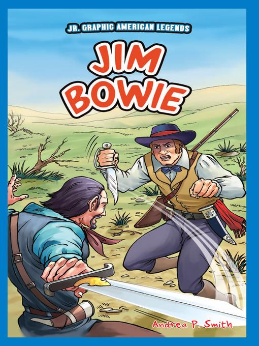 the legend of jim bowie essay