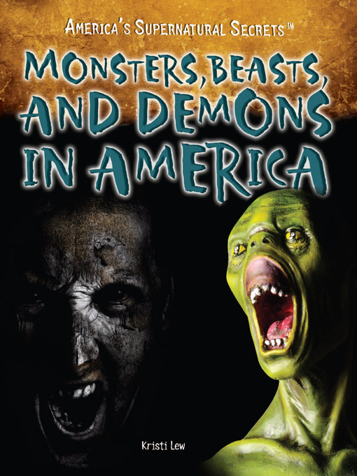 Title details for Monsters, Beasts, and Demons in America by Kristi Lew - Available