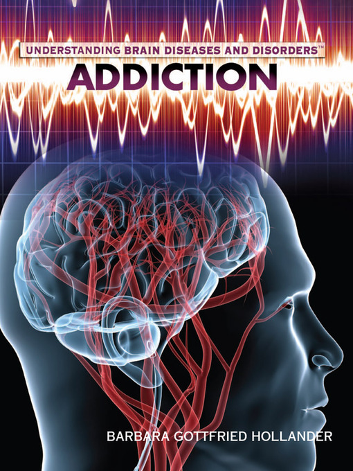 Title details for Addiction by Barbara Gottfried Hollander - Available