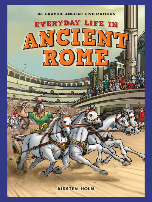 everyday life in ancient rome essay This essay outlines several classic greek and roman inventions that have influenced our lives today it clearly shows the invention and then explains how it has affected daily life (2003, august 18.
