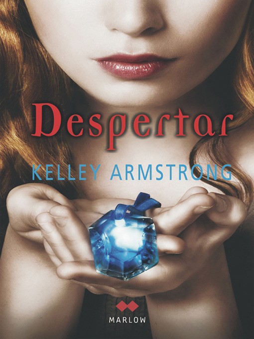 Title details for Despertar by Kelley Armstrong - Available