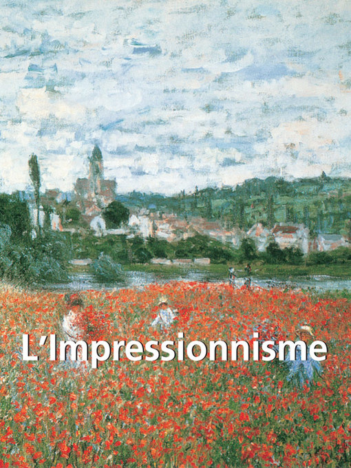 Title details for L'Impressionnisme by Nathalia Brodskaya - Available
